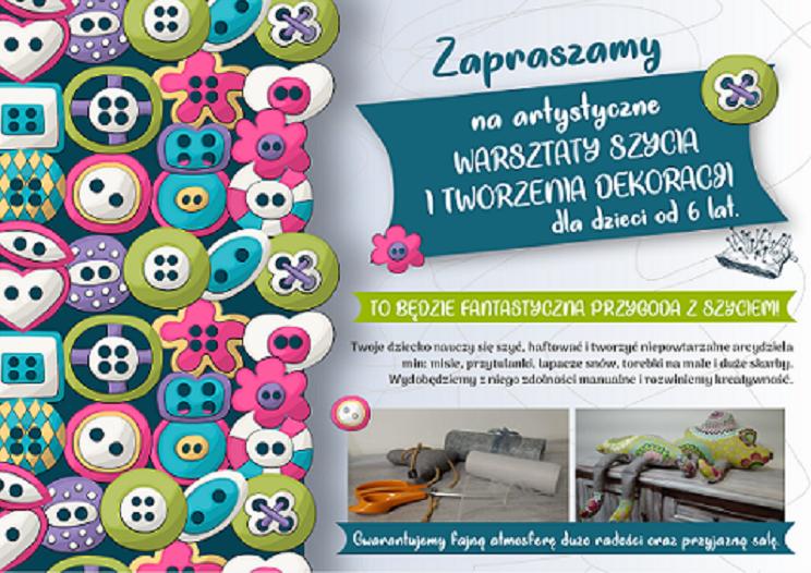 Warsztaty szycia i tworzenia dekoracji dla dzieci od 6 lat